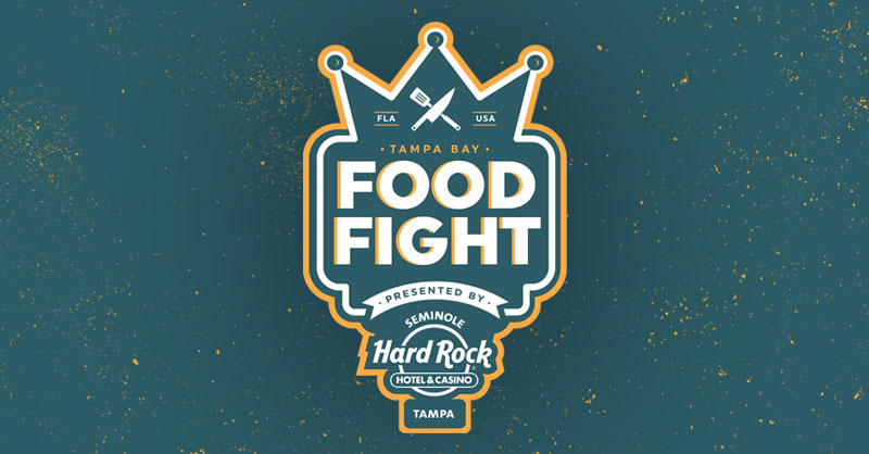 Tampa Bay Food Fight Presented by Seminole Hard Rock Hotel and Casino Tampa